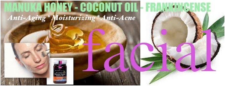 Anti-Aging Facial with Manuka Honey, Coconut Oil & Frankincense