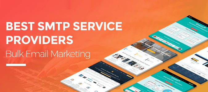 The Top SMTP Service Providers for Your Email